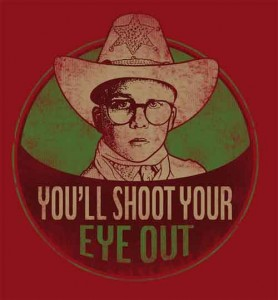 5. Ralphie-Youll-Shoot-Your-Eye-Out-Shirt